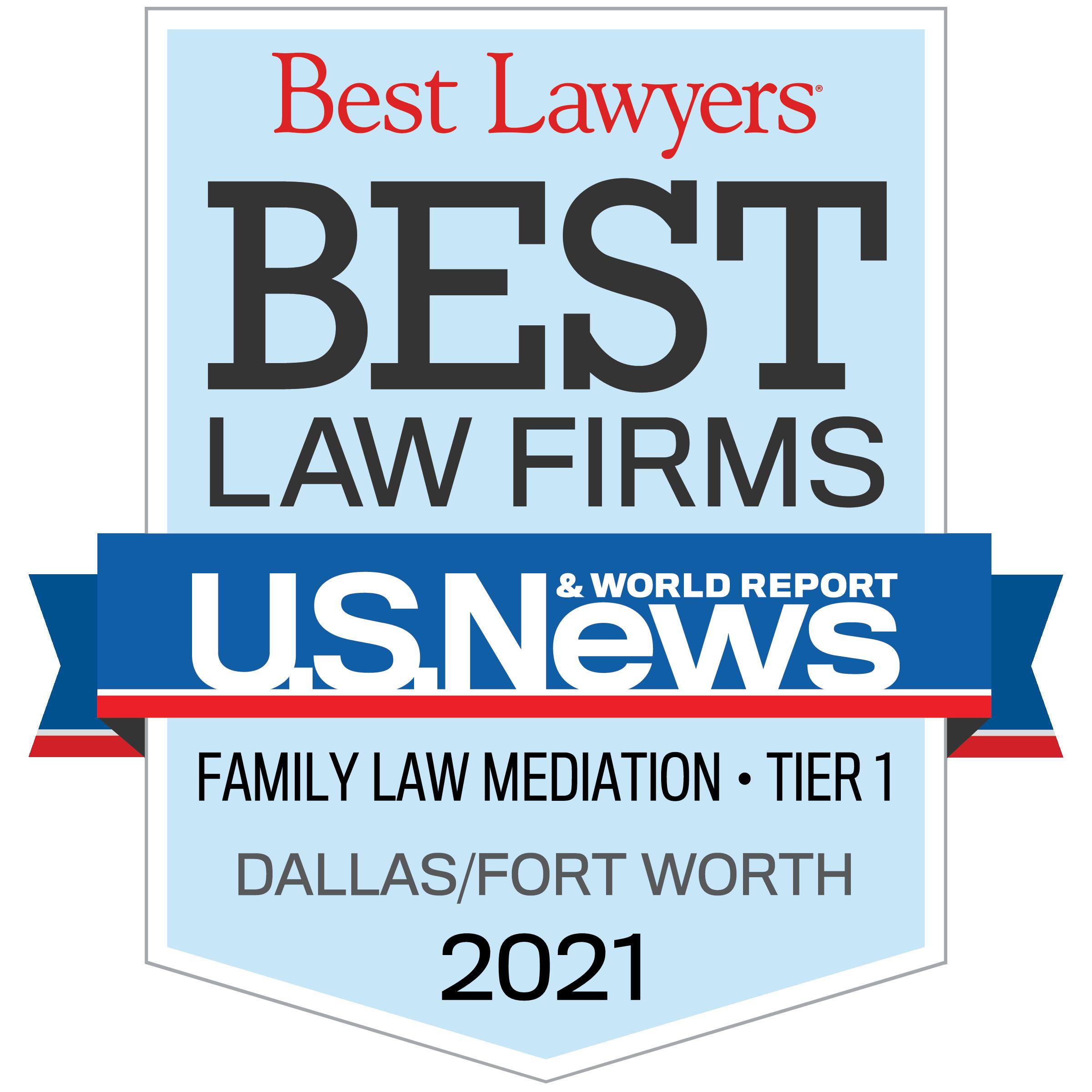 Best Lawyers Best Law Firm Family Law Mediation Dallas 2021